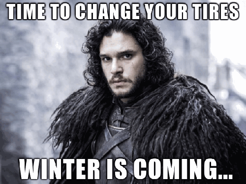 advise on changing to winter tires because winter is coming